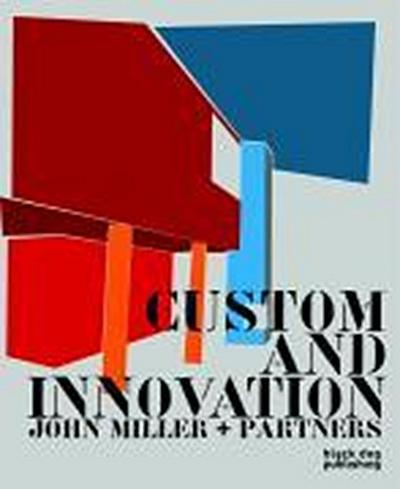 Custom and Innovation: John Miller + Partners