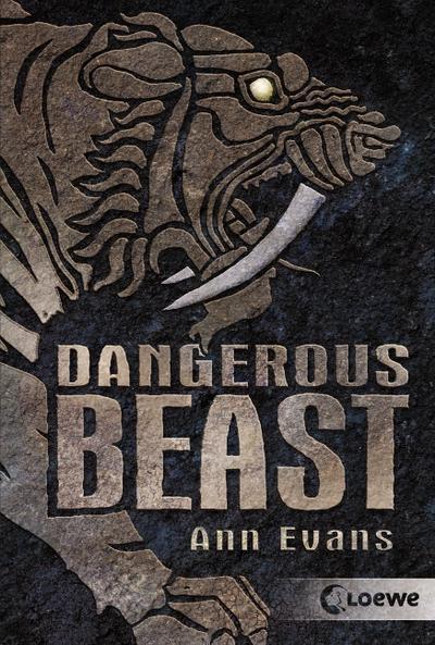 Dangerous Beast   ; mit Hochprägung; Übers. v. Tandetzke, Sabine;  -