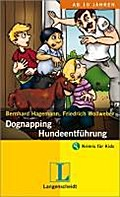 Dognapping - Hundeentführung - Bernhard Hagemann