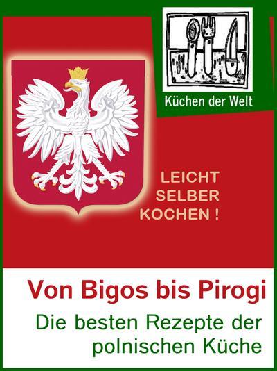 Polnische Rezepte - Das Kochbuch der Polen