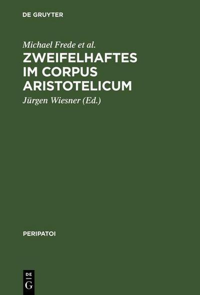 Zweifelhaftes im Corpus Aristotelicum
