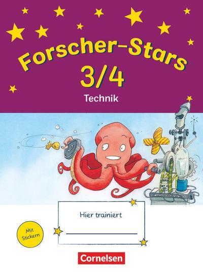 Forscher-Stars - Sachunterricht - 3./4. Schuljahr: Technik - Übungsheft - Mit Lösungen