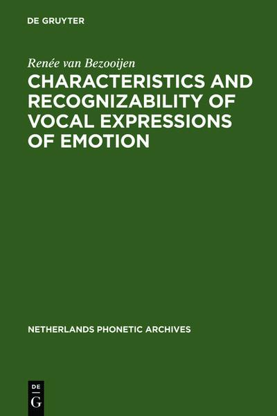 Characteristics and Recognizability of Vocal Expressions of Emotion