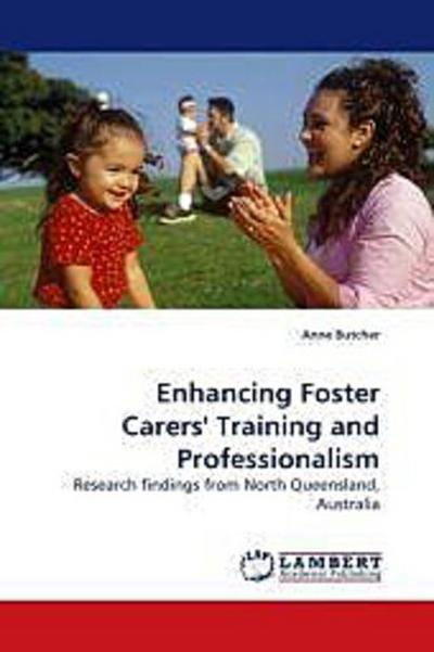 Enhancing Foster Carers' Training and Professionalism