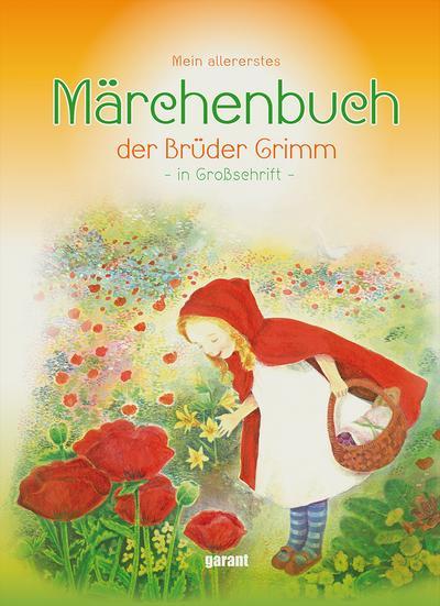 Märchenbuch der Brüder Grimm: in Großschrift