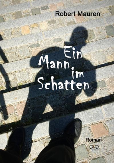 Ein Mann im Schatten