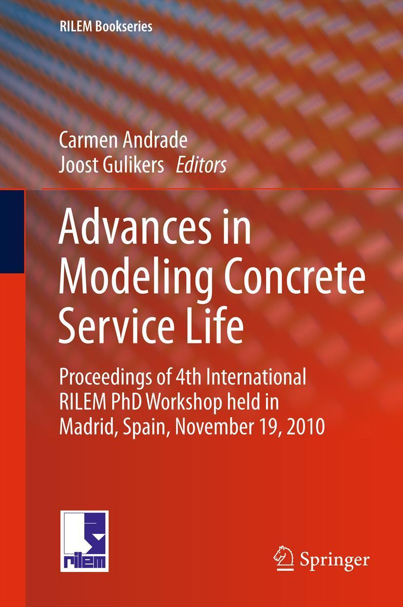 Advances in Modeling Concrete Service Life Carmen Andrade