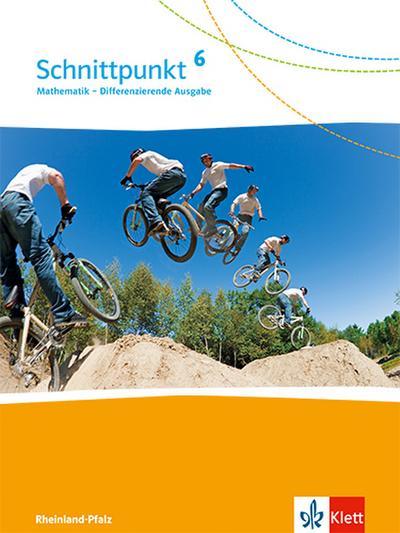 Schnittpunkt Mathematik - Differenzierende Ausgabe für Rheinland-Pfalz / Schülerbuch 6. Schuljahr