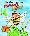 Die Abenteuer von Hummel Holly: Band 1