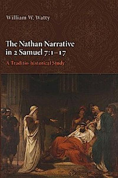 The Nathan Narrative in 2 Samuel 7:1–17
