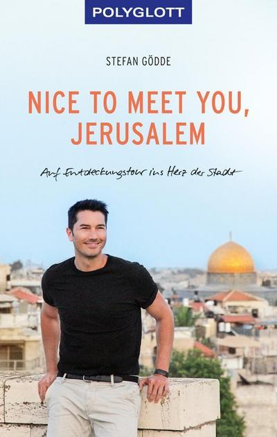 Nice to meet you, Jerusalem