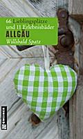 Allgäu - Willibald Spatz