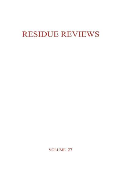 Residue Reviews / Rückstands-Berichte