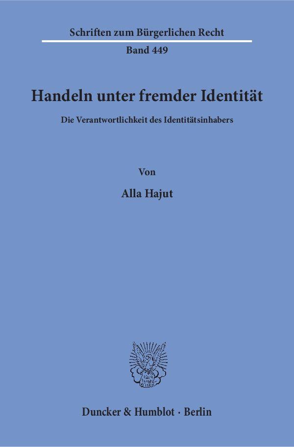 Handeln unter fremder Identität, Alla Hajut