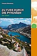 Zu Fuss durch die Pyrenäen. Teil 2. Der Ostenzahlr. farb. Fotos, Routenskizzen