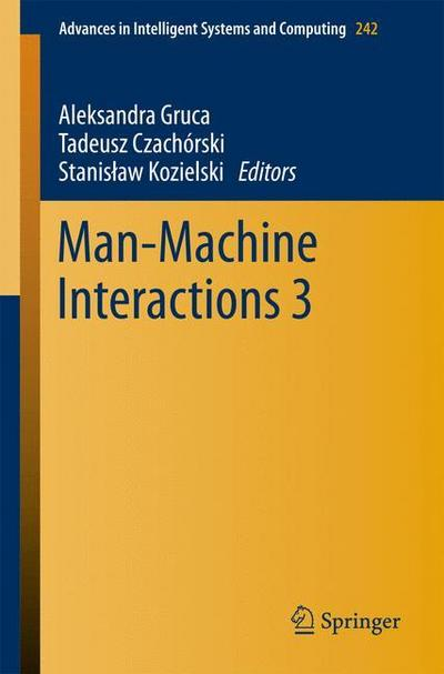 Man-Machine Interactions 3