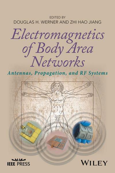 Electromagnetics of Body Area Networks