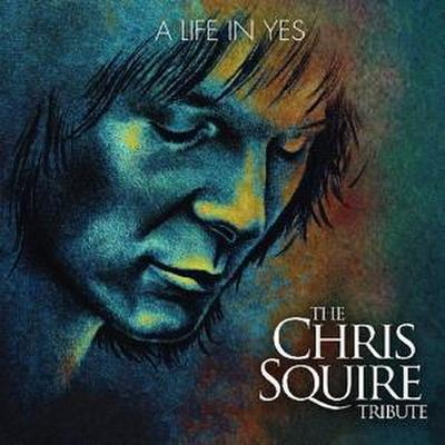 A Life In Yes-The Chris Squire Tribute