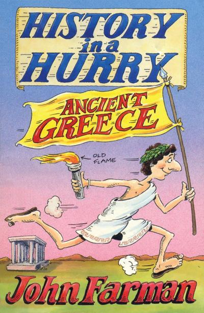 History in a Hurry 15: Ancient Greece