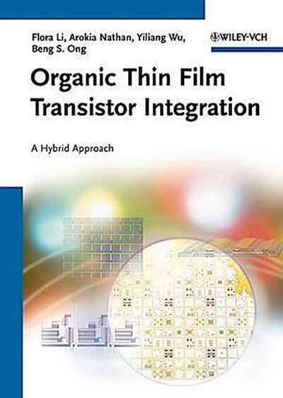 Organic Thin Film Transistor Integration
