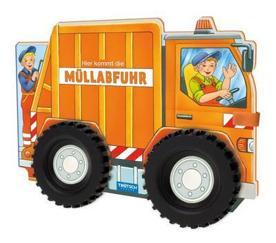 Trötsch Pappenbuch mit Rädern Müllauto Hier kommt die Müllabfuhr