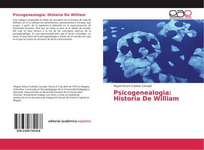 Psicogenealogia: Historia De William