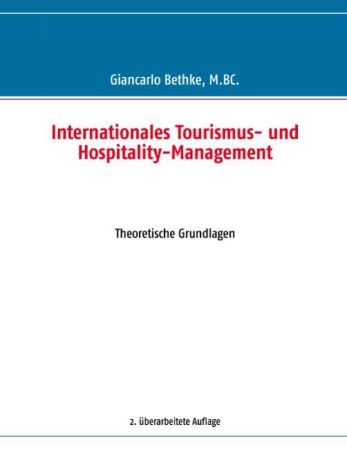 Internationales Tourismus- und Hospitality-Management Giancarlo Bethke