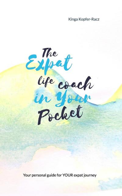 The Expat Life Coach in Your Pocket