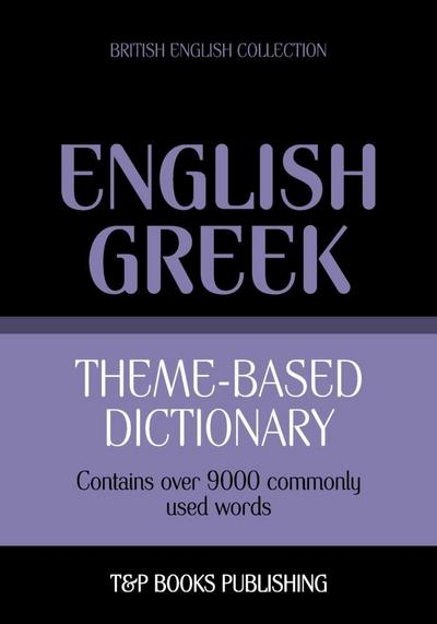 Theme-based dictionary British English-Greek - 9000 words