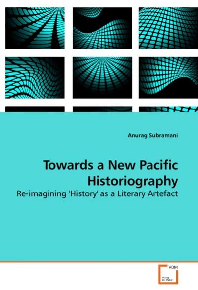 Towards a New Pacific Historiography