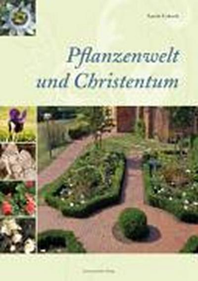 Pflanzenwelt und Christentum