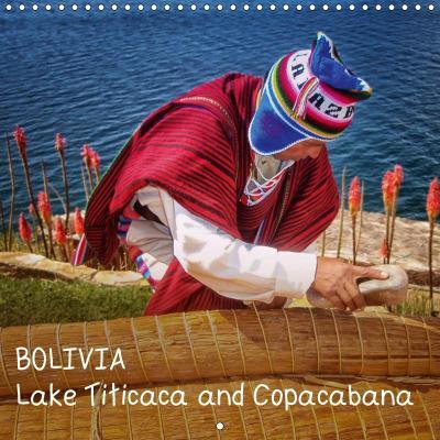BOLIVIA Lake Titicaca and Copacabana (Wall Calendar 2019 300 × 300 mm Square)