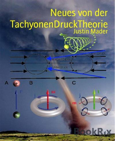Neues von der TachyonenDruckTheorie
