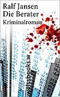 Die Berater; Kriminalroman (print); Deutsch
