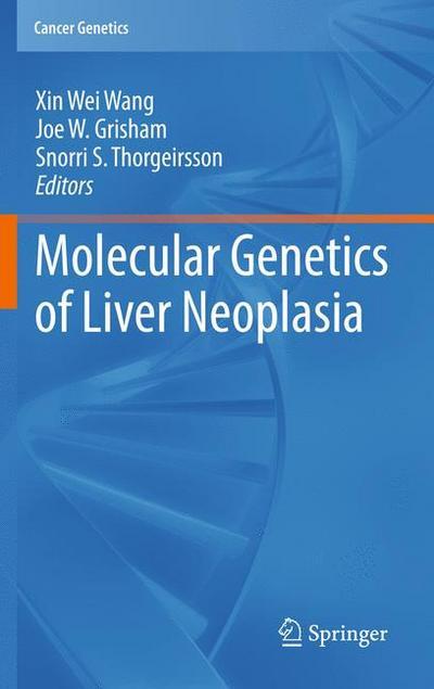 Molecular Genetics of Liver Neoplasia