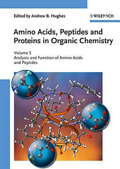 Amino Acids, Peptides and Proteins in Organic Chemistry 05