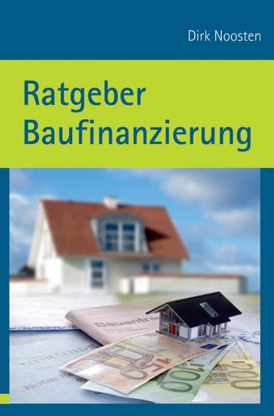 Ratgeber Baufinanzierung