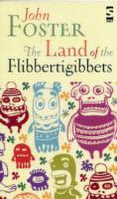 The Land of the Flibbertigibbets