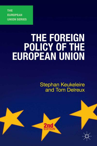 The Foreign Policy of the European Union