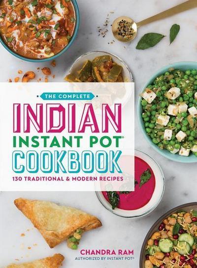 Complete Indian Instant Pot (R) Cookbook