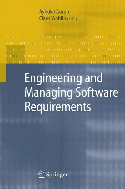 Engineering and Managing Software Requirements