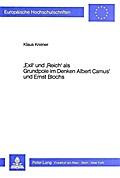 'Exil' und 'Reich' als Grundpole im Denken Albert Camus' und Ernst Blochs
