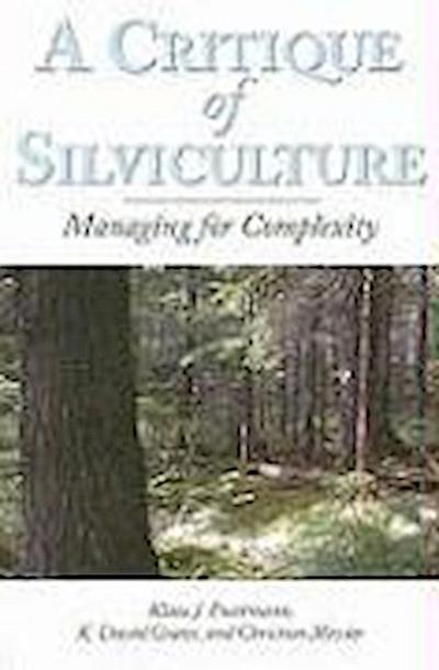 A Critique of Silviculture