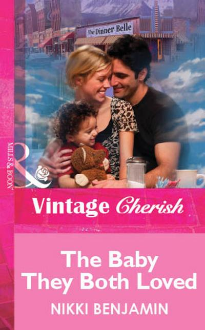 The Baby They Both Loved (Mills & Boon Vintage Cherish)