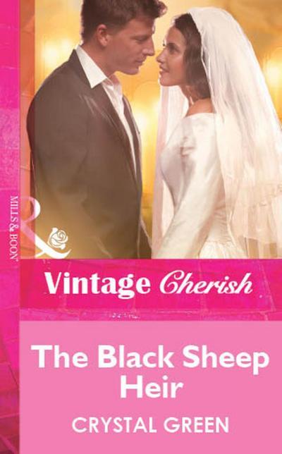 The Black Sheep Heir (Mills & Boon Vintage Cherish)