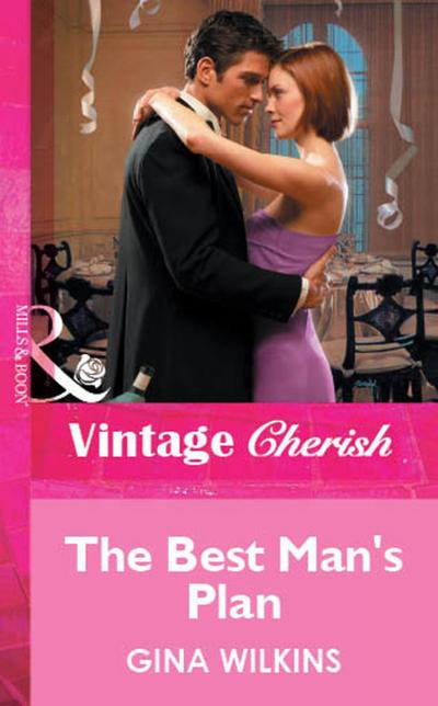 The Best Man's Plan (Mills & Boon Vintage Cherish)