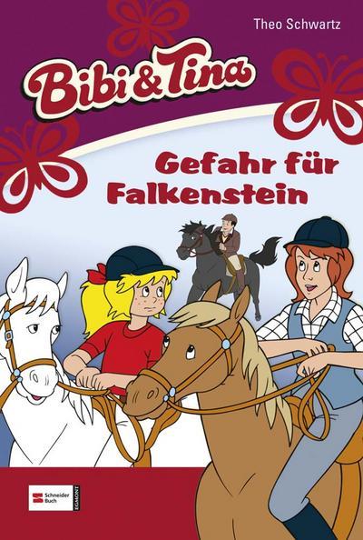 Bibi & Tina, Band 23; Gefahr für Falkenstein   ; Gest. v. Langer, Jutta /Kiddinx Studios GmbH, Kiddinx; Deutsch; 14 Ill. -