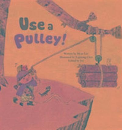 Use a Pulley