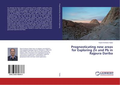 Prognosticating new areas for Exploring Zn and Pb in Rajpura Dariba