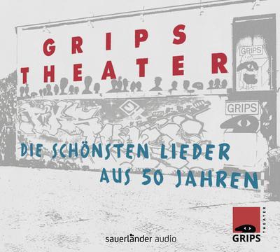 Grips Theater: Die schönsten Lieder aus 50 Jahren